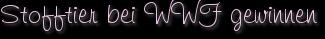 Stofftier bei WWF gewinnen