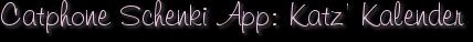 Catphone Schenki App: Katz' Kalender